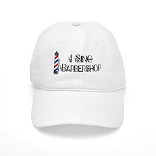 I Sing Barbershop Baseball Cap