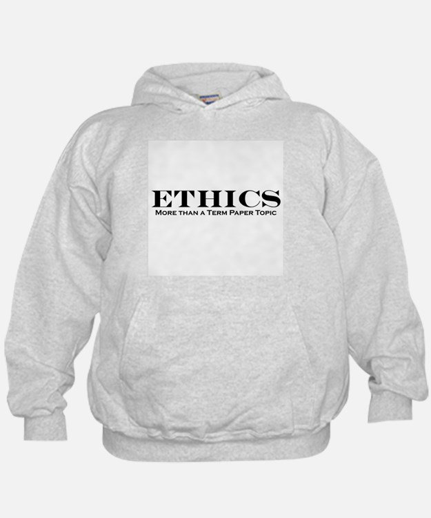 Ethics: More than Term Paper Hoodie