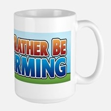 I'd Rather be Farming 2 Large Mug