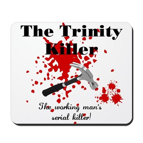 Trinity Killer Mousepad
