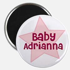 Baby Adrianna Magnet