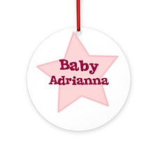 Baby Adrianna Ornament (Round)