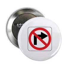 """No Right Turn Sign 2.25"""" Button"""