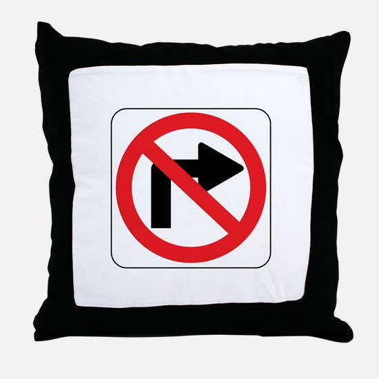 No Right Turn Sign Throw Pillow