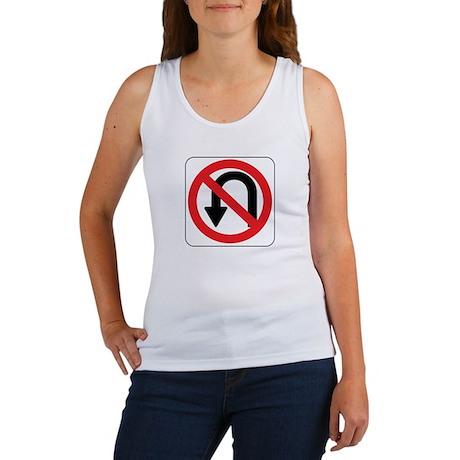 No U Turn Sign Women's Tank Top