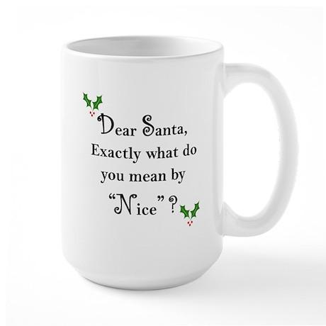 """""""Dear Santa"""" Large Mug"""