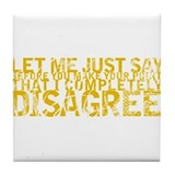 Disagree Drink Coasters
