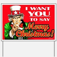 Uncle Sam - I Want You to say Yard Sign