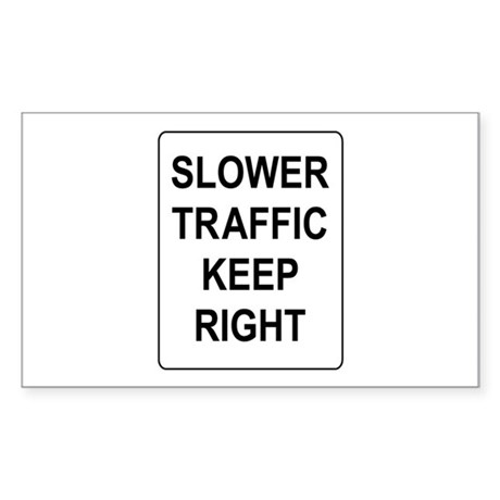 Slower Traffic Keep RIght Sign Rectangle Sticker