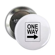 """One Way 2 Sign 2.25"""" Button"""