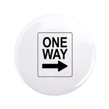 """One Way 2 Sign 3.5"""" Button"""