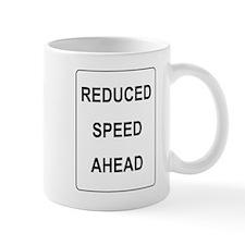 Reduced Speed Ahead Sign Mug