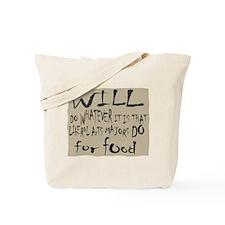 Homeless Liberal Arts Major Tote Bag
