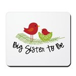 birdie big sister to be christmas shirt Mousepad