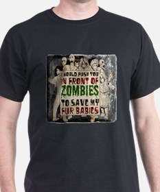 I Would Push You In Front of Zombies to Save My Fu