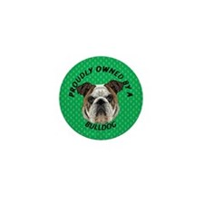 Proudly Owned Bulldog Mini Button