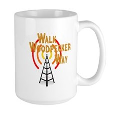 Walk Woodpecker Way Mug