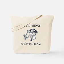 BLACK FRIDAY SHOPPING TEAM Tote Bag