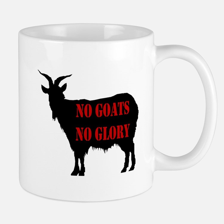 No Goats No Glory Mug
