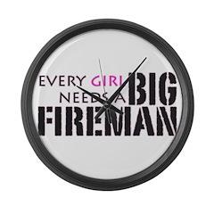 Every Girl Needs a Big Firema Large Wall Clock
