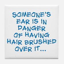 Dangerous Ear Brushing Tile Coaster