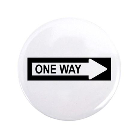 """One Way Arrow Sign 2 3.5"""" Button"""