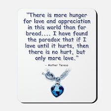 Mother Teresa Love Mousepad