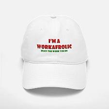 I'm a Workafrolic! Baseball Baseball Cap