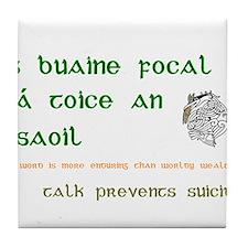 Talk prevents suicide Tile Coaster