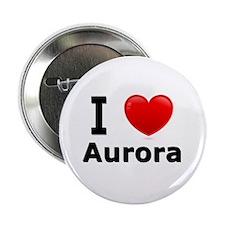 """I Love Aurora 2.25"""" Button"""