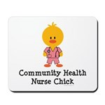 Community Health Nurse Chick Mousepad