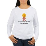 Community Health Nurse Chick Women's Long Sleeve T