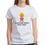 Community Health Nurse Chick Women's T-Shirt