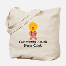 Community Health Nurse Chick Tote Bag