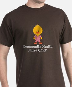 Community Health Nurse Chick T-Shirt