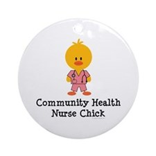 Community Health Nurse Chick Ornament (Round)