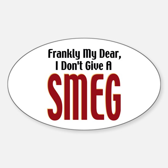 Don't Give A Smeg Oval Decal