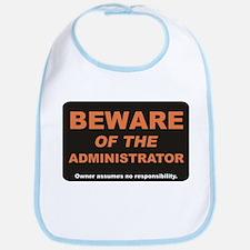 Beware / Administrator Bib