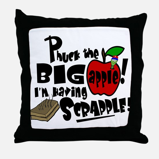 PHUCK THE BIG APPLE! Throw Pillow