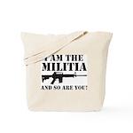 I am the Militia Tote Bag