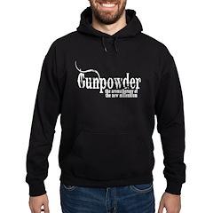 Gunpowder Gun Humor Hoodie