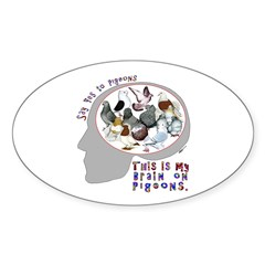 Brain On Pigeons Oval Sticker