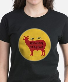 Quit Staring At My Goat! Tee