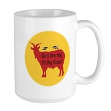 Quit Staring At My Goat! Mug