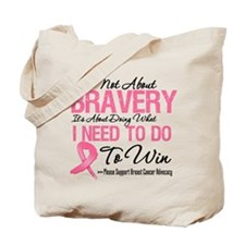 Breast Cancer Bravery Tote Bag