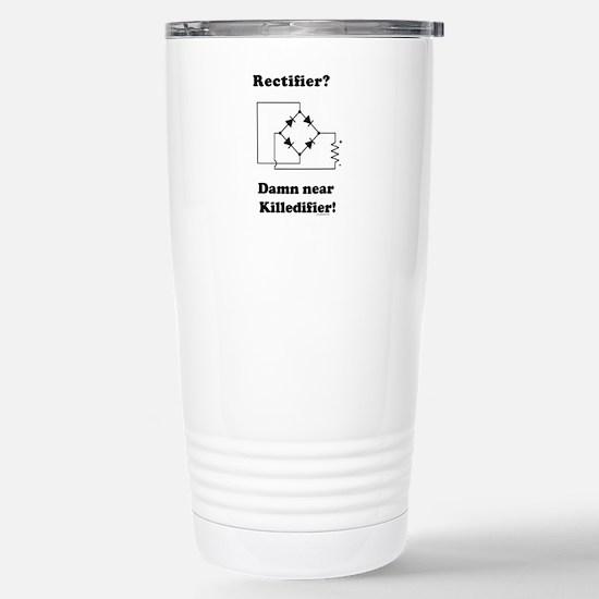Rectifier Joke Shirt Stainless Steel Travel Mug