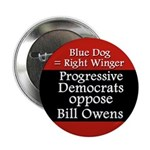 Progressive Democrats Against Bill Owens button