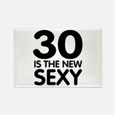 30 is the new Sexy Rectangle Magnet