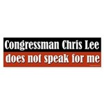 Chris Lee Does Not Speak For Me bumper sitcker
