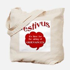 Festivus - Airing of Grievanc Tote Bag
